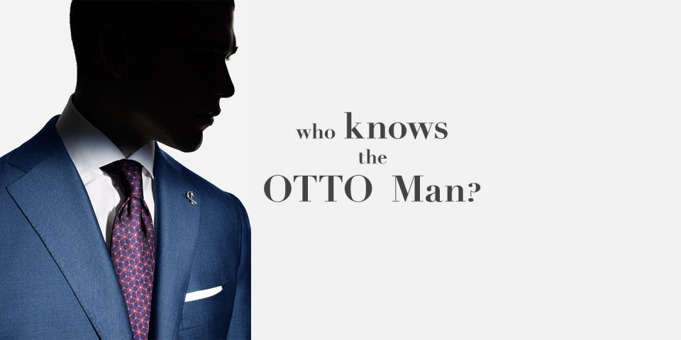 Who knows the otto man?